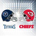 Titans vs. Cheifs