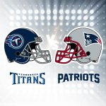 Titans vs. Patriots