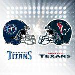 Titans vs. Texans