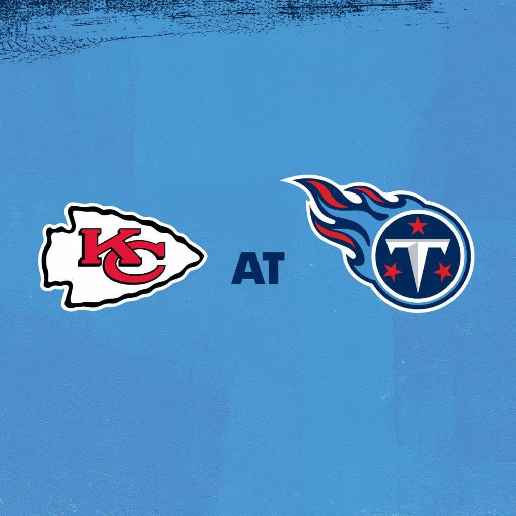 Chiefs at Titans