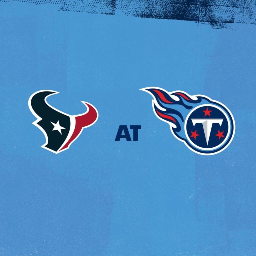 Texans at Titans